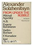 From Under the Rubble (0316803723) by Alexander Solzhenitsyn