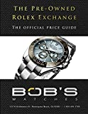 The Pre-Owned Rolex Exchange: The Official Price Guide