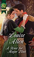 A Rose for Major Flint (Mills & Boon Historical) (Brides of Waterloo, Book 3)