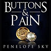 Buttons and Pain | [Penelope Sky]