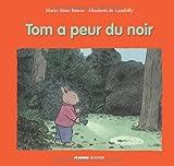 """Afficher """"Tom a peur du noir"""""""