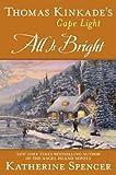 Thomas Kinkade's Cape Light: All is Bright