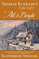 Thomas Kinkade's Cape Light: All is Bright