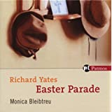 "Easter Paradevon ""Richard Yates"""