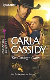 The Cowboy's Claim (Harlequin Romantic Suspense)