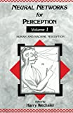 img - for Neural Networks for Perception: Human and Machine Perception book / textbook / text book