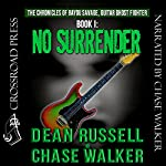 No Surrender: The Chronicles of Bayou Savage, Guitar Ghost Fighter, Book I | Dean Russell,Chase Walker