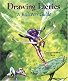 Drawing Faeries: A Believer