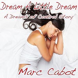 Dream a Little Dream Audiobook