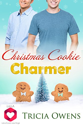 Christmas Cookie Charmer: Lots of Love, Low Angst M/M Romance (LoLLA Book 2) (Baking For Friends compare prices)