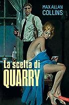 La Scelta Di Quarry (italian Edition)