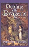 Image of Dealing with Dragons (Enchanted Forest Chronicles (Pb))