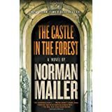 The Castle in the Forest: A Novel ~ Norman Mailer