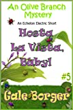 img - for Hosta La Vista, Baby! (An Olive Branch Mystery Book 5) book / textbook / text book