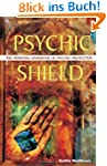 Psychic Shield: The Personal Handbook...