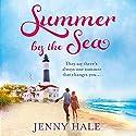 Summer by the Sea Hörbuch von Jenny Hale Gesprochen von: Teri Schnaubelt
