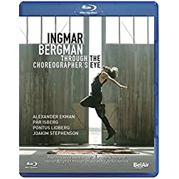 Ingmar Bergman: Through the Choreographer's Eyes [Blu-ray]