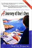 A Journey of Ones Own, 3rd Edition: Uncommon Advice for the Independent Woman Traveler