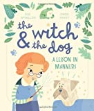 WITCH AND THE DOG HB