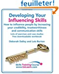 Developing Your Influencing Skills: H...