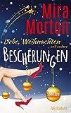 Liebe, Weihnachten und andere Bescherungen: Zwei romantische Kom�dien im Weihnachts-Sammelband