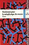 Fondement pour la m�taphysique des moeurs par Kant