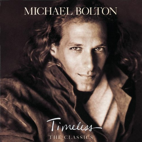 Michael Bolton - Timeless (The Classics) Vol. 2 - Zortam Music