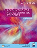Accounting for Non-Accounting Students (1405810424) by Dyson, J.R.