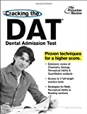 Cracking the DAT (Dental Admission Test) (Graduate School Test Preparation)