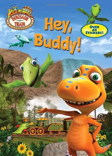 Dinosaur Train: Hey, Buddy! (Super Coloring Book) - Mona Miller