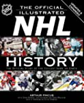 The Official Illustrated NHL History:...