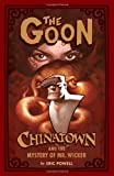 The Goon: Chinatown (Goon (Unnumbered)) (1593078331) by Powell, Eric