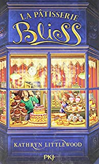 La pâtisserie Bliss, Littlewood, Kathryn