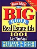 img - for By William H. Pivar The Big Book of Real Estate Ads: 1001 Ads That Sell (Bk&Disk) [Paperback] book / textbook / text book