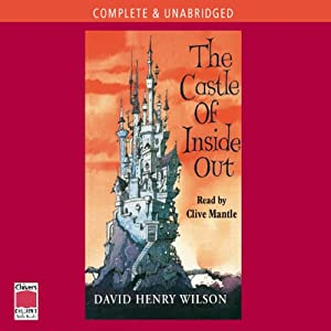 The Castle of Inside Out | [David Henry Wilson]
