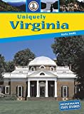 img - for Uniquely Virginia (State Studies: Virginia) book / textbook / text book