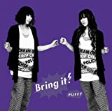 Bring it on-PUFFY