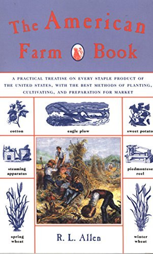 the-american-farm-book-a-practical-treatise-on-every-staple-product-of-the-united-states-with-the-be
