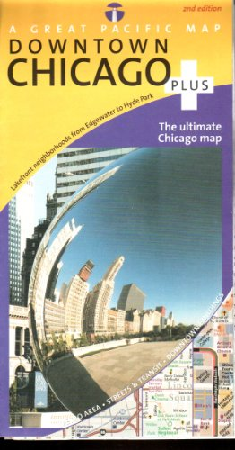 Chicago Downtown Plus Road, Recreation & Transit Map, 2nd Edition