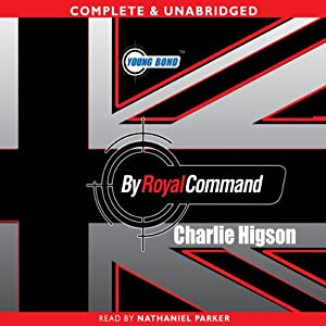 Young Bond: By Royal Command | [Charlie Higson]