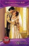 The Warrior's Princess Bride (Historical Romance)