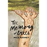 The Memory of Treesby Mick Rooney