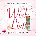 The Wish List Audiobook by Jane Costello Narrated by Alex Tregear