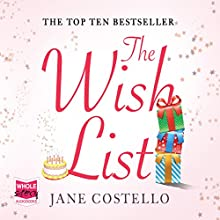 The Wish List (       UNABRIDGED) by Jane Costello Narrated by Alex Tregear