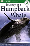 Journey of a Humpback Whale (DK Readers Level 2) (0751345970) by DK