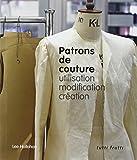 Patrons de couture: utilisation, modification, création