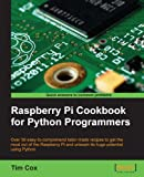 Raspberry Pi Cookbook for Python Programmers