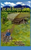 img - for Joe and Booger Odom: A Christian Novel of Brotherly Reconciliation book / textbook / text book