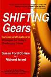 img - for Shifting Gears: Success and Leadership Strategies for Today's Challenging Times book / textbook / text book
