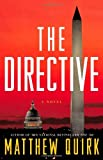 By Matthew Quirk The Directive: A Novel (First Edition)